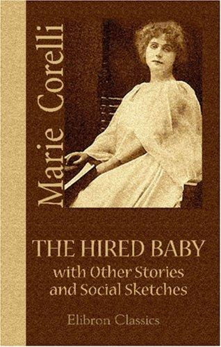 The Hired Baby, with Other Stories and Social Sketches