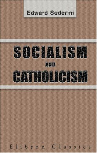 Download Socialism and Catholicism