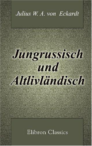 Jungrussisch und Altlivländisch