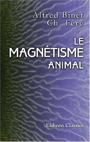 Download Le Magnétisme Animal