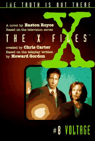 X Files #08 Voltage (X Files Middle Grade) by Easton Royce