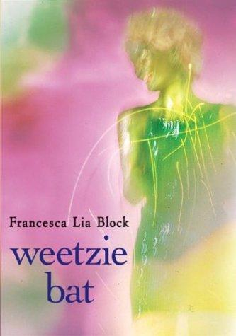 Weetzie Bat (10th Anniversary Edition)