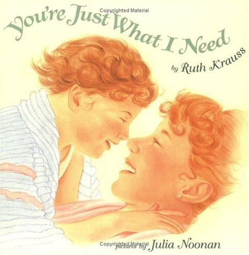 You're Just What I Need (Trophy Picture Books)