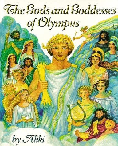 Download The Gods and Goddesses of Olympus (Trophy Picture Books)