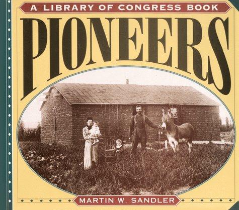 Pioneers (Library of Congress Classics)