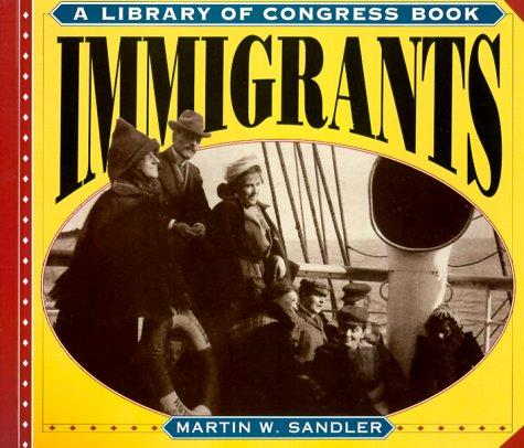 Immigrants (Library of Congress Classics)