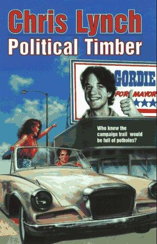Political Timber (A Trophy Book Series)
