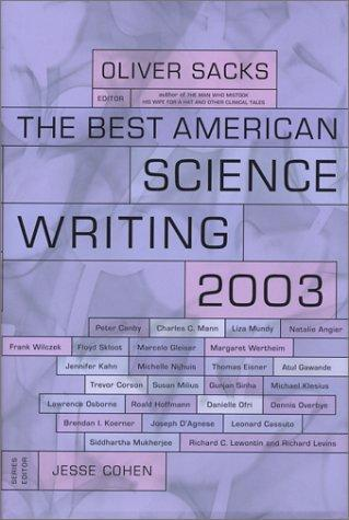 The Best American Science Writing 2003 (Best American Science Writing)