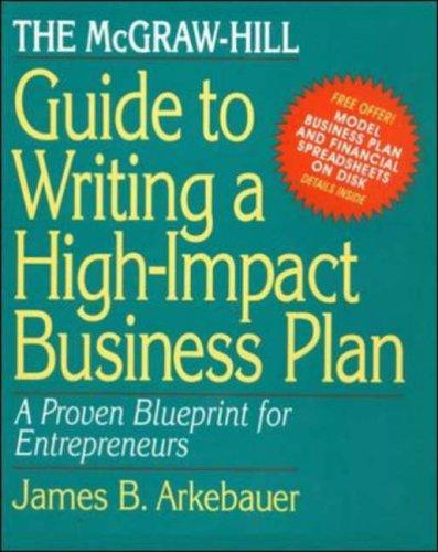 The McGraw-Hill Guide to Writing a High-Impact Business Plan