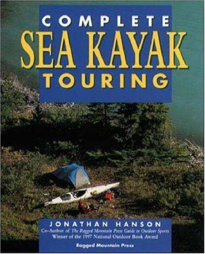 Complete sea kayak touring