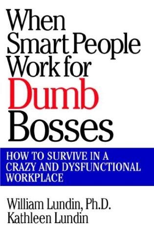 Download When smart people work for dumb bosses