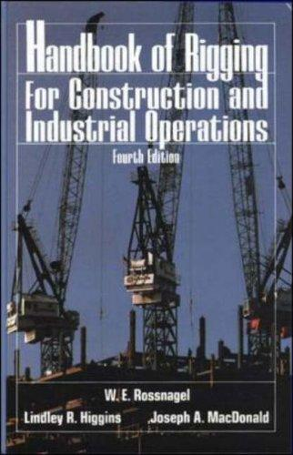 Handbook of rigging for construction and industrial operations