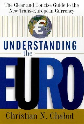 Download Understanding the euro