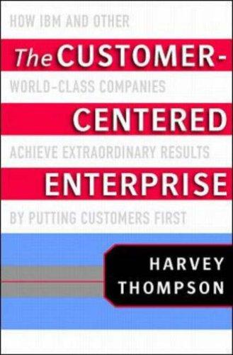 The customer-centered enterprise