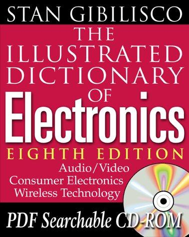 Download The illustrated dictionary of electronics
