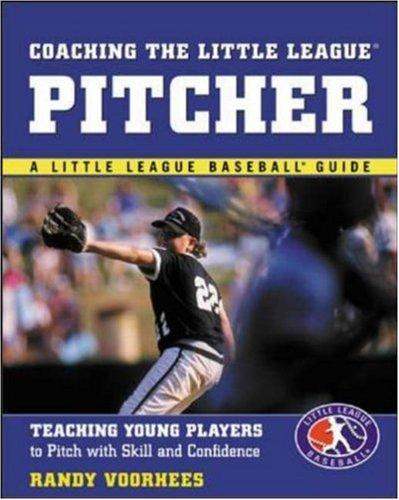 Download Coaching the Little League Pitcher