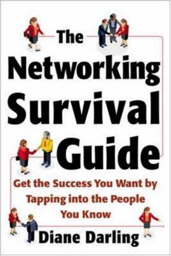 The Networking Survival Guide