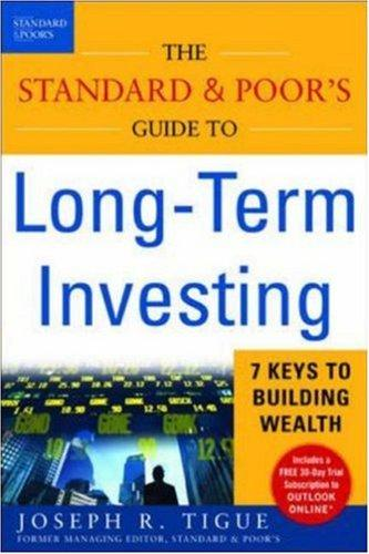The Standard & Poor's Guide to Long-term Investing