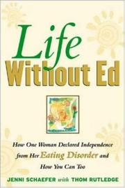 Life Without Ed: How One Woman Declared Independence from Her Eating Disorder...
