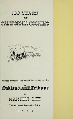 100 years of California cooking by Martha Lee