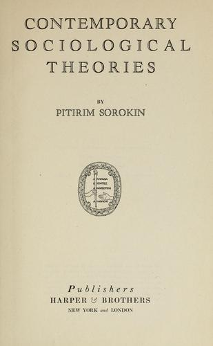 Contemporary sociological theories by Pitirim Aleksandrovich Sorokin