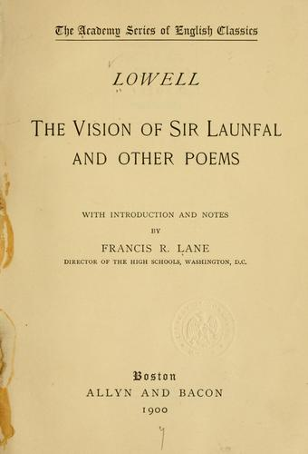 The vision of Sir Launfal, and other poems