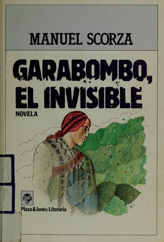 Garabombo, el invisible