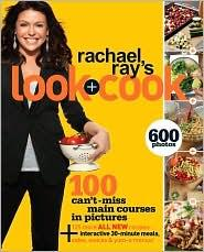 Rachael Ray's Look + Cook by Rachael Ray