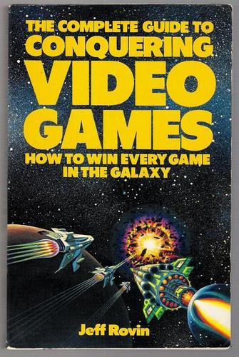 Download Complete Guide to Conquering Video Games