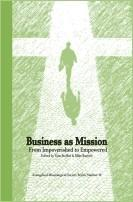 Business As Mission by Tom A. Steffen, Mike Barnett