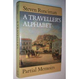 A traveller's alphabet by Sir Steven Runciman