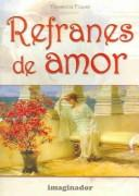 Refranes de amor / Love Sayings by Florencia Piquer