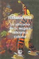 Download La africanía de la música folklórica de Cuba