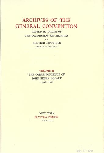 The correspondence of John Henry Hobart.
