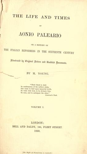 Download The life and times of Aonio Paleario