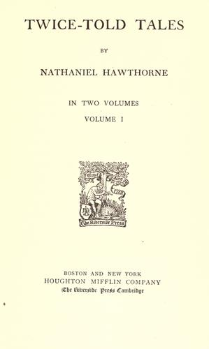 The complete writings of Nathaniel Hawthorne.