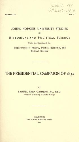 Download The  presidential campaign of 1832
