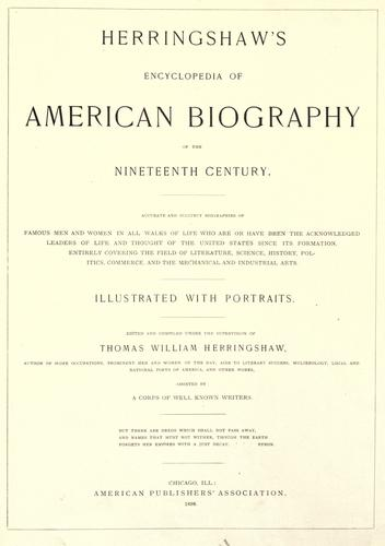 Herringshaw's encyclopedia of American biography of the nineteenth century.