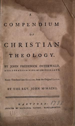 Download A compendium of Christian theology