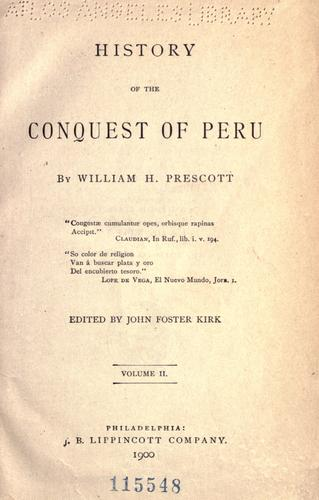 History of the conquest of Peru.