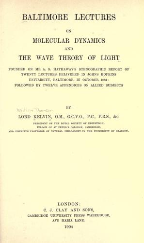 Download Baltimore lectures on molecular dynamics and the wave theory of light