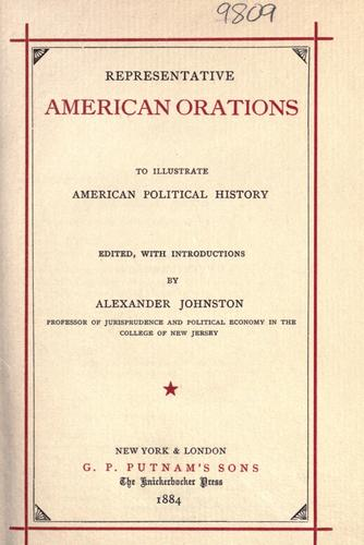 Download Representative American orations to illustrate American political history