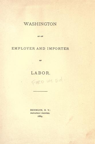 Washington as an employer and importer of labor.