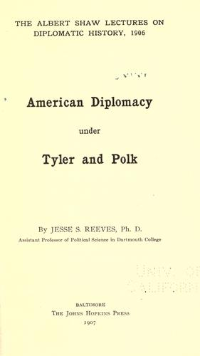 American diplomacy under Tyler and Polk