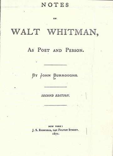 Notes on Walt Whitman, as poet and person.