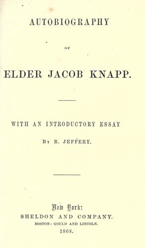 Autobiography of Elder Jacob Knapp.