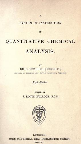 Download A system of instruction in quantitative chemical analysis.
