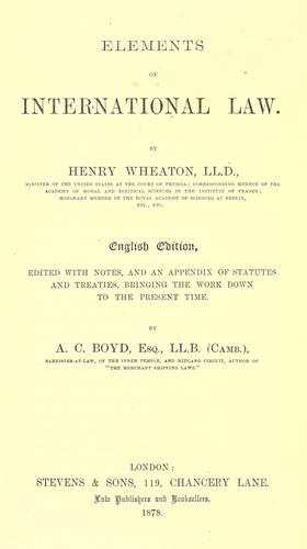 Elements of international law by Henry Wheaton