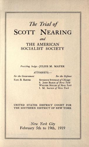 The trial of Scott Nearing and the American Socialist Society.