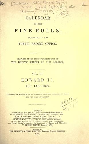 Calendar of the Fine rolls preserved in the Public Record Office by Public Record Office
